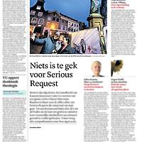 Tekst en beeld zijn auteursrechtelijk beschermd en het is dan ook verboden zonder toestemming van auteur, fotograaf en/of uitgever iets hiervan te publiceren <br /> <br /> Trouw 18 december 2014: Serious Request 2014 in Haarlem