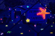 """A """"Beware Of Starfish"""" sign is seen in front of a fenced property that is covered with glowing starfish. Blacklight photography."""