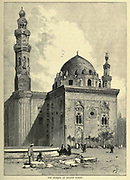 wood engraving of the Mosque of Sultan Hasan [Hassan] From the book 'Picturesque Palestine, Sinai and Egypt : social life in Egypt; a description of the country and its people' with illustrations on Steel and Wood by Wilson, Charles William, Sir, 1836-1905; Lane-Poole, Stanley, 1854-1931. Published by J.S. Virtue in London in 1884