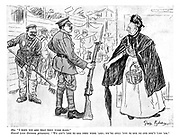 """She. """"I hope you see that they work hard."""" Guard (over German prisoners). """"We ain't 'ere to see they work 'ard; We're only 'ere to see no one don't 'urt 'em."""""""