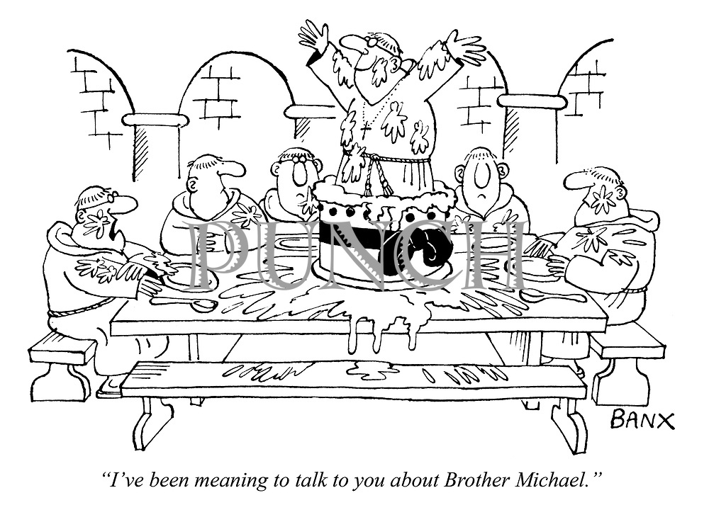 """""""I've been meaning to talk to you about Brother Michael."""""""
