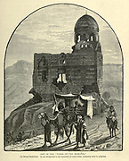 """ONE OF THE """"TOMBS OF THE MEMLUKS."""" On Mount Mukattam. In the foreground is the musattah, or camel-litter, ordinarily used by pilgrims. Wood engraving of from 'Picturesque Palestine, Sinai and Egypt' by Wilson, Charles William, Sir, 1836-1905; Lane-Poole, Stanley, 1854-1931 Volume 4. Published in 1884 by J. S. Virtue and Co, London"""