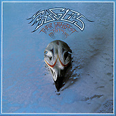 """February 17, 2022 - WORLDWIDE: Eagles """"Their Greatest Hits 1971 - 1975 (2013 Remastered)"""" Release"""