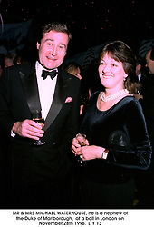MR & MRS MICHAEL WATERHOUSE, he is a nephew of the Duke of Marlborough,  at a ball in London on November 28th 1996. LTY 13