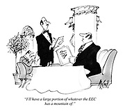 """""""I'll have a large portion of whatever the EEC has a mountain of."""""""