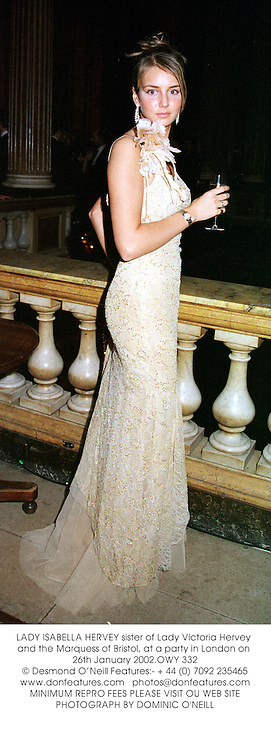 LADY ISABELLA HERVEY sister of Lady Victoria Hervey and the Marquess of Bristol, at a party in London on 26th January 2002.OWY 332