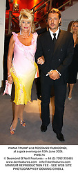 IIVANA TRUMP and ROSSANO RUBICONDI, at a gala evening on 10th June 2004.<br /> PWB 74