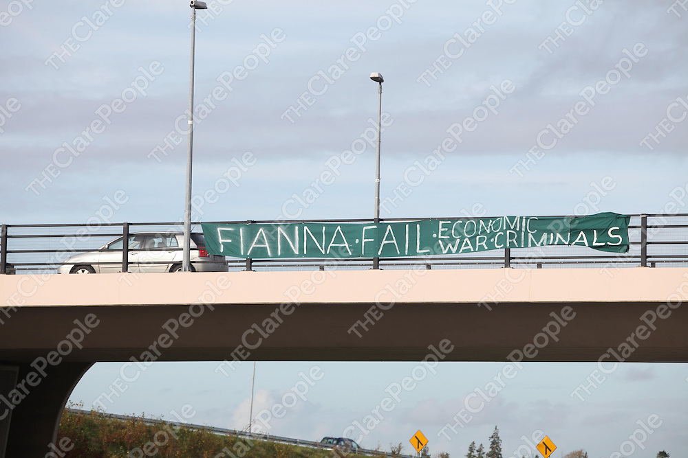 A Banner left on the flyover at Dromoland, Newmarket On Fergus on the day that Fianna Fail met in nearby West County Hotel Ennis, Clare on Saturday.<br /> Pic. Brian Arthur/ Press 22.