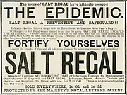 'Advertisement for Salt Regal a patent medicine claiming to prevent Influenza, a virus infection which often causes epidemics. London, 1890, when an epidemic was raging in Europe and wa expected in Britain. .'