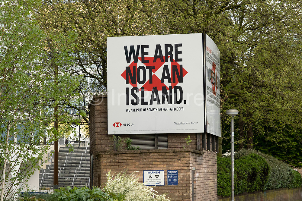 We are not an island HSBC Bank advertising on 18th May 2021 in Birmingham, United Kingdom.