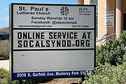 An online service notice on the St. Paul's Lutheran Church marquee sign amid the global coronavirus COVID-19 pandemic, Sunday, June 14, 2020, in Monterey Park, Calif.