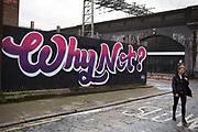 Street art graffiti slogan reads Why Not? Bethnal Green, London, UK.