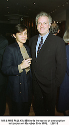 MR & MRS PAUL KIMBER he is the actor, at a reception in London on October 15th 1996.LSU 18