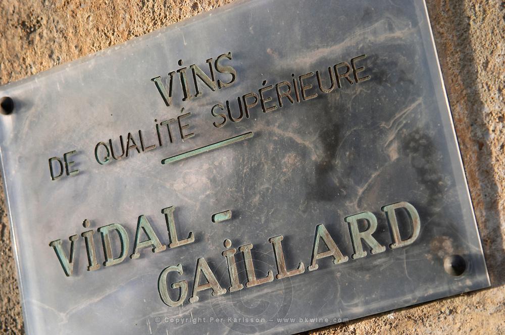 Vins de qualite superieure, Vidal-Gaillard, wine of superior quality. La Liquiere village. Faugeres. Languedoc. France. Europe.