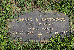 31 August 2017:   Veterans graves in Park Hill Cemetery in eastern McLean County.<br /> <br /> Wilfred R Eastwood  Private  US Army  World War II  Sep 22 1926  Apr 19 1989