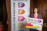 Lucy Powell MP.supporting the Enough Food for Everyone?IF campaign. .MP's and Peers attended the parliamentary launch of the IF campaign in the State Rooms of Speakers House, Palace of Westminster. London, UK.