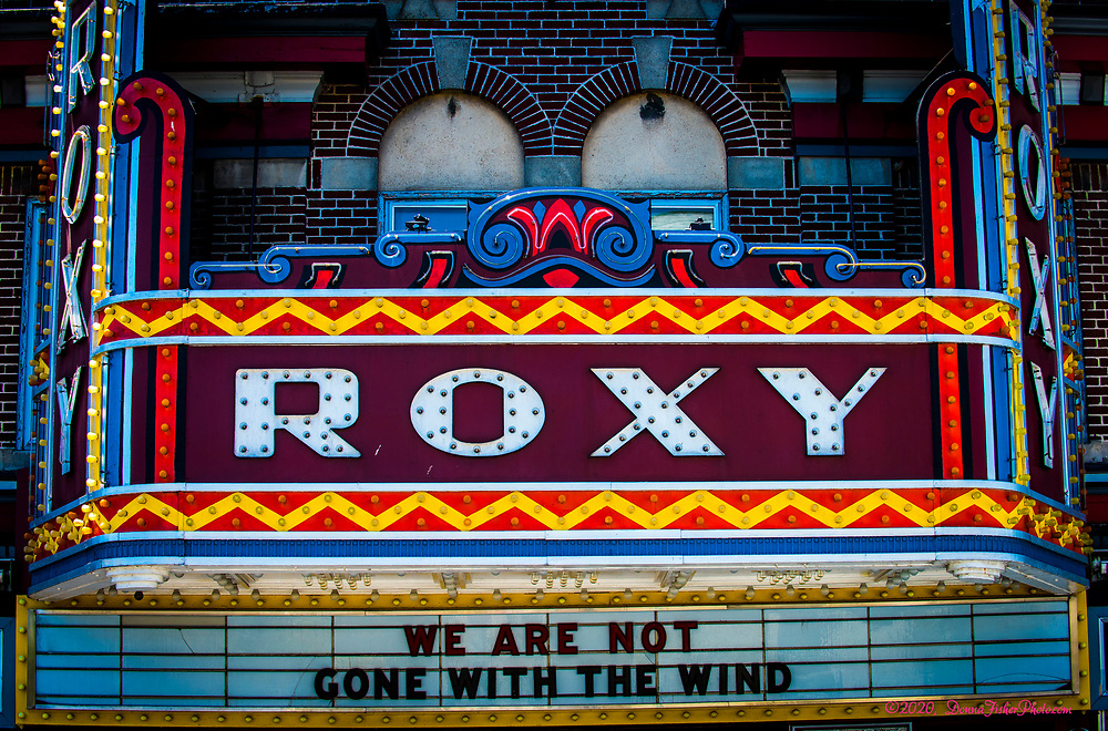 Roxy Theater on Main Street, Northampton, is closed on Memorial Day, 2020. Scenes from the Main Street and Canal Park area in Northampton, Pa. on Memorial Day, Monday, May 25, 2020. While many traditional activities were cancelled or modified because of Covid-19 coronavirus residents were outside visiting loved ones where they could, many wearing face masks.<br /> - Photography by Donna Fisher<br /> - ©2020 - Donna Fisher Photography, LLC                      <br /> - donnafisherphoto.com