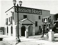 1930 Mission Hotel on Cahuenga Ave., just south of Hollywood Blvd.