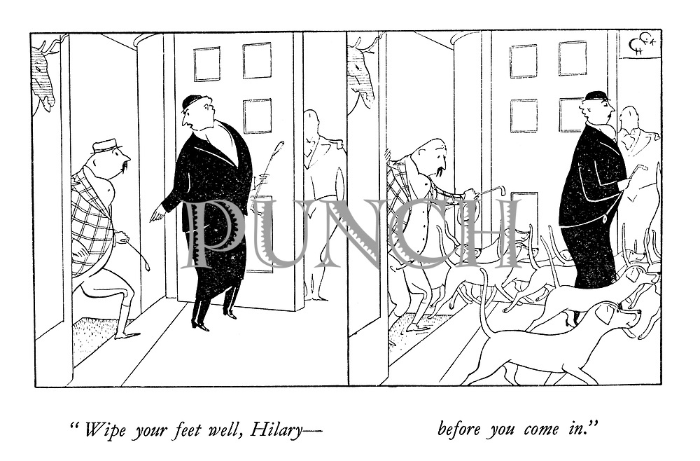 """""""Wipe your feet well, Hilary—before you come in."""""""
