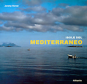 Thames & Hudson,Island Dreams:  Mediterranean. Published in six languages. I wrote the text also.