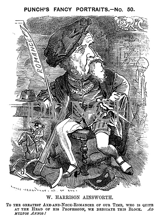 Punch's Fancy Portraits, - No. 50. W. Harrison Ainsworth. To the greatest axe-and-neck-romancer of our time, who is quite at the head of his profession, we dedicate this block. Ad multos annos!