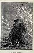 The Fearful Explosion from the book ' A journey to the centre of the earth ' by Jules Verne (1828-1905) Published in New York by Scribner, Armstrong & co 1874