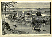 General View of Philae, Taken from Bibbeh Wood engraving from 'Picturesque Palestine, Sinai and Egypt' by Wilson, Charles William, Sir, 1836-1905; Lane-Poole, Stanley, 1854-1931 Volume 4. Published in 1884 by J. S. Virtue and Co, London