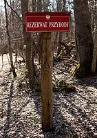 03.2015 Puszcza Bialowieska N/z tabliczka rezerwat przyrody fot Michal Kosc / AGENCJA WSCHOD