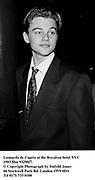 Leonardo de Caprio at the Royalton hotel NYC 1993 film 93296f7.<br />© Copyright Photograph by Dafydd Jones<br />66 Stockwell Park Rd. London SW9 0DA<br />Tel 0171 733 0108