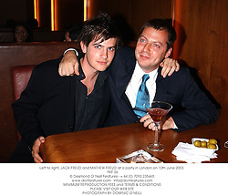 Left to right, JACK FREUD and MATHEW FREUD at a party in London on 10th June 2003.<br /> PKF 26