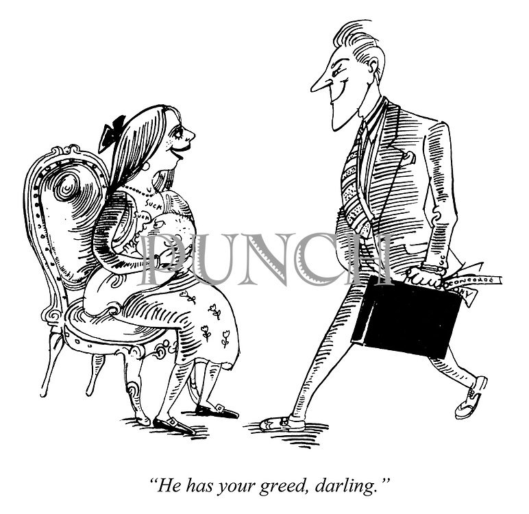"""""""He has your greed, darling."""""""