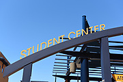 Student Center Signage on the Campus of the University of California Irvine, UCI