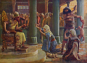 """THE WISDOM OF SOLOMON. I Kings iii. 27. """"Then the king answered and said, Give her the living child, and in no wise slay it: she 7s the mother thereof. From the book ' The Old Testament : three hundred and ninety-six compositions illustrating the Old Testament ' Part II by J. James Tissot Published by M. de Brunoff in Paris, London and New York in 1904"""