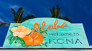 Welcome sign at Kailua Bay, Kailua-Kona, The Big Island, Hawaii