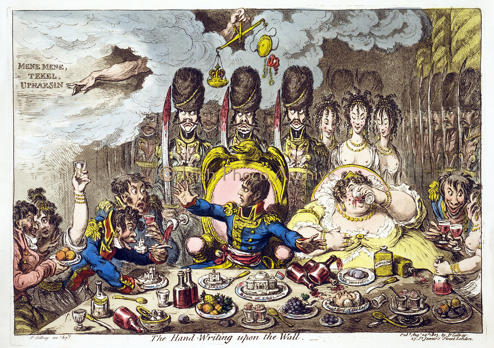 The Hand-Writing upon the Wall', James Gillray, 1803. Napoleon and Josephine, guarded by French soldiers, enjoy a feast of English riches. Napoleon looks on at writing. Above his head a crown is overbalancing a Cap of Liberty. Omen