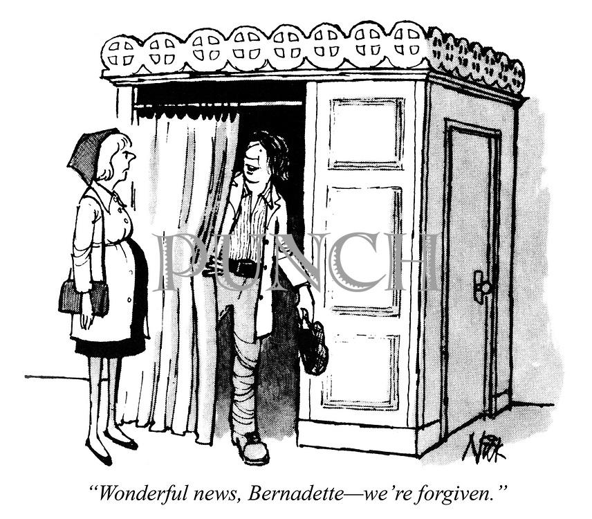 """Wonderful news, Bernadette - we're forgiven."""