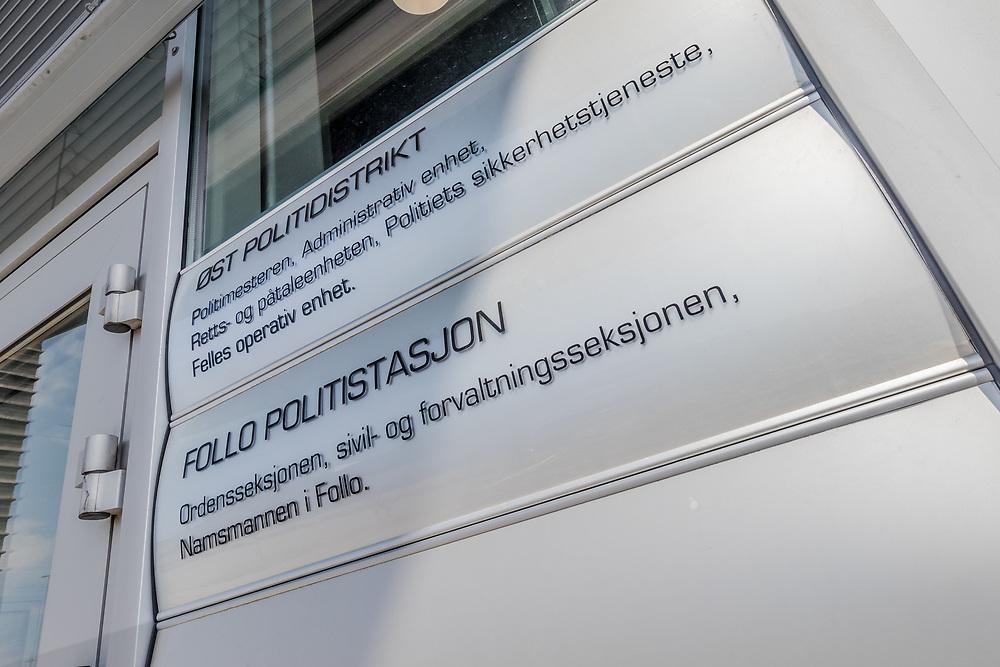 Follo politistasjon i Ski huser Ordensseksjonen, sivil- og forvatningsseksjonen, Namsmannen i Follo i tillegg til politimesteren, administrativ enhet, Politiets sikkerhetstjeneste og felles operativ enhet for Øst politidistrikt.