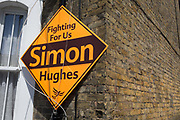 A general election placard for the Liberal Democrat election candidate Simon Hughes, on 1st June 2017, in Southwark, south London, England. As a former Liberal Democrat MP, Hughes hopes to regain his seat in the forthcoming general election from Labour, in the constituency of Bermondsey and Old Southwark.