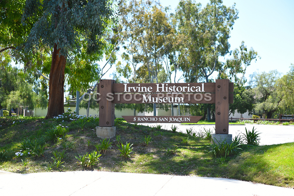 Sign at the Irvine Historical Museum