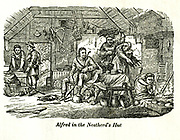Alfred in the Neatherd's hut from the book History of England : with separate historical sketches of Scotland, Wales, and Ireland; from the invasion of Julius Cæsar until the accession of Queen Victoria to the British throne. By Russell, John, A. M., Published in Philadelphia by Hogan & Thompso in 1844
