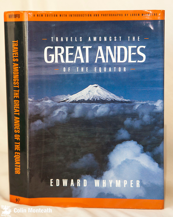 TRAVELS AMONGST THE GREAT ANDES OF THE EQUATOR, Edward Whymper, Gibbs smith, Salt Lake City, USA, 1987, 456 large format VG+ hardback with VG jacket, as new, large fold-out map in rear, a really lovely facsimile edition of Whymper's famous book climbs on volcanoes and travels in Ecuador. Profusely illustrated with Whymper's own etchings, Not a common book in New Zealand - $95.