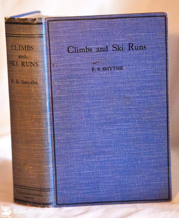 CLIMBS AND SKI RUNS,  Frank Smythe, Blackwood, London, 1931, 1st edn., original pale blue cloth, missing fep otherwise VG, minor foxing to page edges, excellent B&W plates, Mountaineering and skiing in The Alps, Great Britain and Corsica - $NZ45