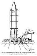 """""""And in a matter of minutes, Dr Woolley, the Sputnik will leave the earth's atmosphere and penetrate Utter Bilge."""""""