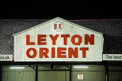 A Leyton Orient sign - Photo mandatory by-line: Rogan Thomson/JMP - 07966 386802 - 11/02/2014 - SPORT - FOOTBALL - The Matchroom Stadium, London - Leyton Orient v Bristol City - Sky Bet Football League 1.