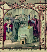 Martin Luther (1483-1546) German Protestant reformer debating with John Calvin (1509-1564) French theologian and religious reformer. Coloured lithograph.