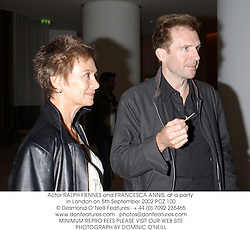 Actor RALPH FIENNES and FRANCESCA ANNIS, at a party in London on 5th September 2002.PCZ 100
