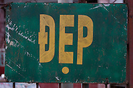 Propaganda sign about cleaness in Tam Dao, Vietnam, Asia. Dep mean beautiful.