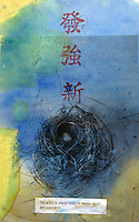 Photo based mix media image of a nest with two eggs. The Chinese characters are: prosperous,strong, and new. The fortune at the bottom of the image reads: The World Is Always Ready To Receive Talent With Open Arms.