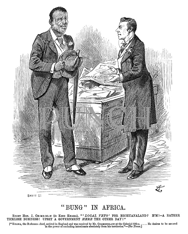 """Bung"" in Africa. Right Hon J Ch-mb-rl-n (to King Khama). ""'Local veto' for Bechuanaland? H'm!--A rather ticklish business! Upset a government here the other day!"" [""Khama, the Bechuana chief, arrived in England and was received by Mr Chamberlain at the colonial office....He desires to be assured in the power of excluding intoxicants absolutely from the territories.""--The Times.]"