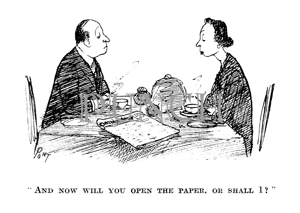 """""""And now will you open the paper, or shall I?"""""""